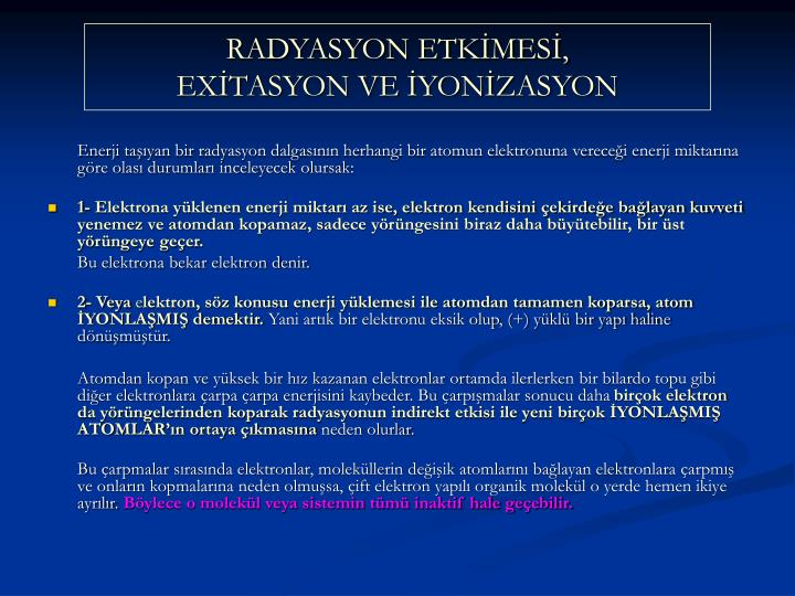 RADYASYON ETKMES,