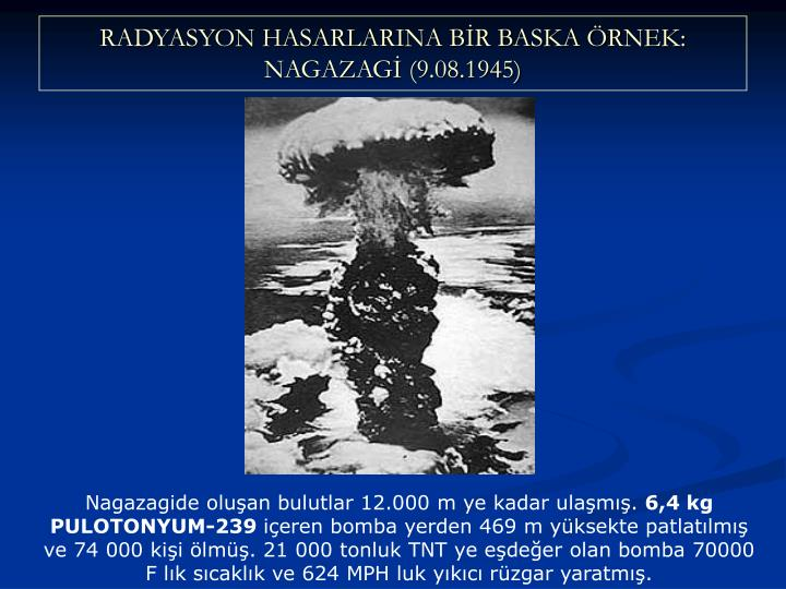 RADYASYON HASARLARINA BR BASKA RNEK: