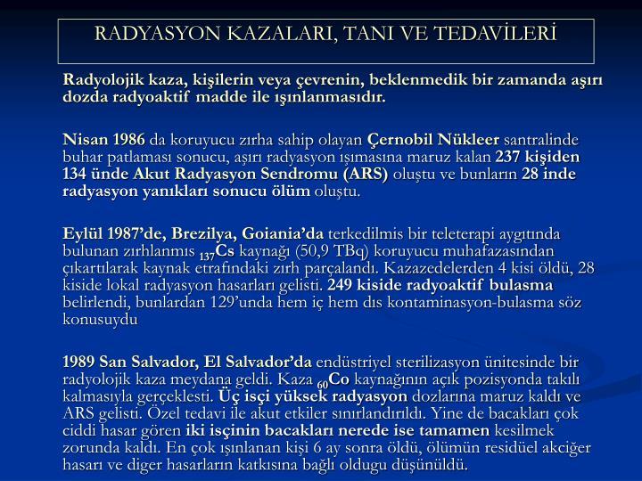 RADYASYON KAZALARI, TANI VE TEDAVLER