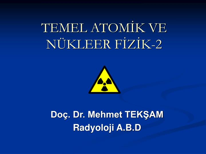 TEMEL ATOMK VE NKLEER FZK-2
