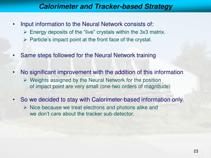 Calorimeter and Tracker-based Strategy