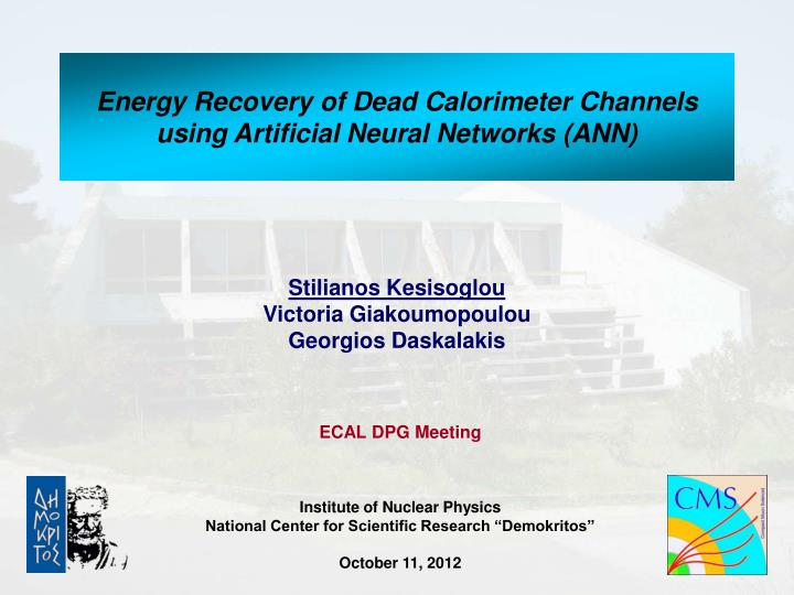 Energy recovery of dead calorimeter channels using artificial neural networks ann