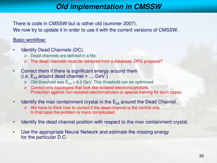 Old implementation in CMSSW