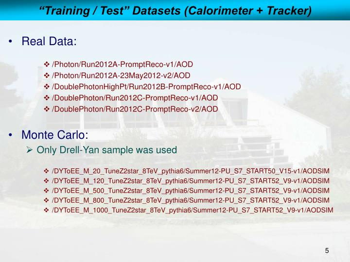 """Training / Test"" Datasets (Calorimeter + Tracker)"