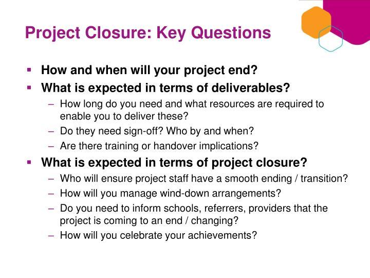 Project Closure: Key Questions