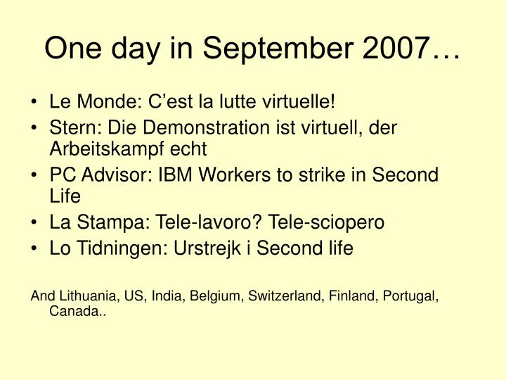 One day in September 2007…