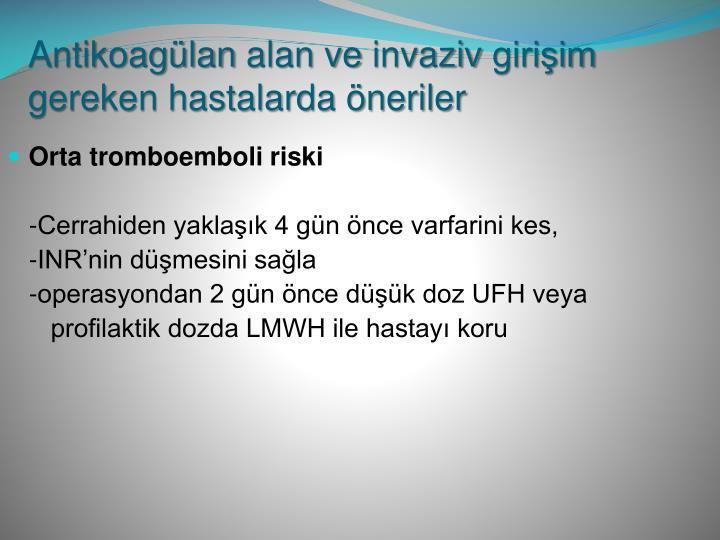 Orta tromboemboli riski