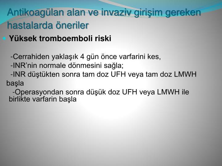 Yüksek tromboemboli riski