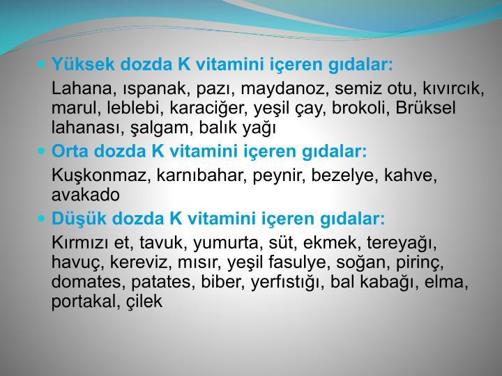 Yüksek dozda K vitamini içeren gıdalar:
