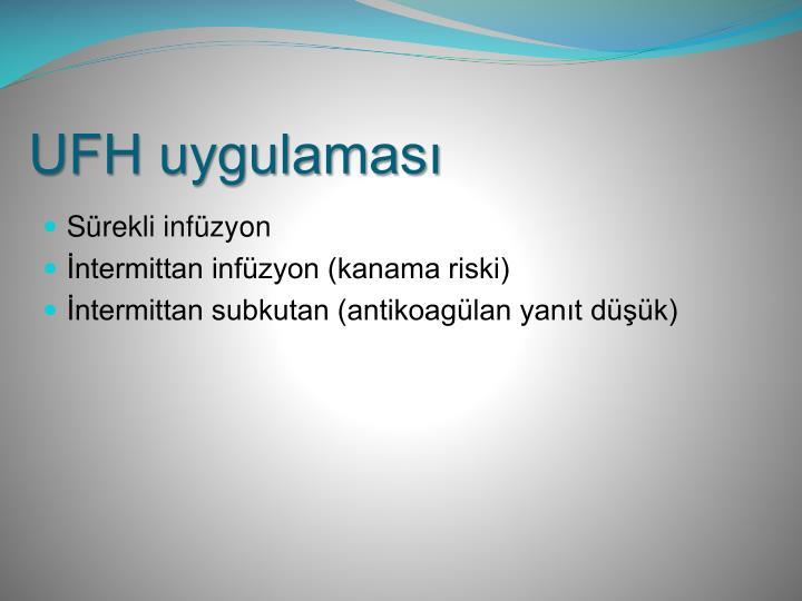 UFH uygulaması