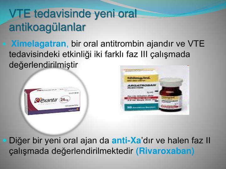 VTE tedavisinde yeni oral