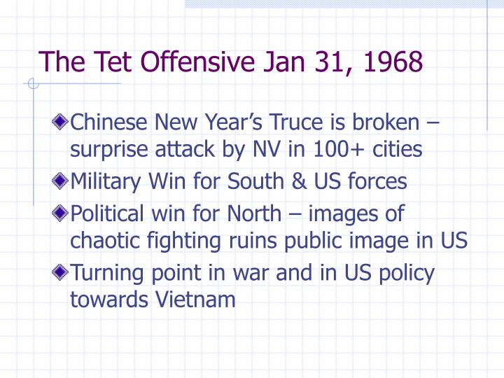 The tet offensive jan 31 1968