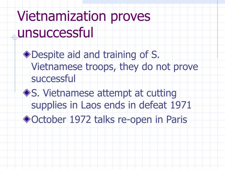Vietnamization proves unsuccessful