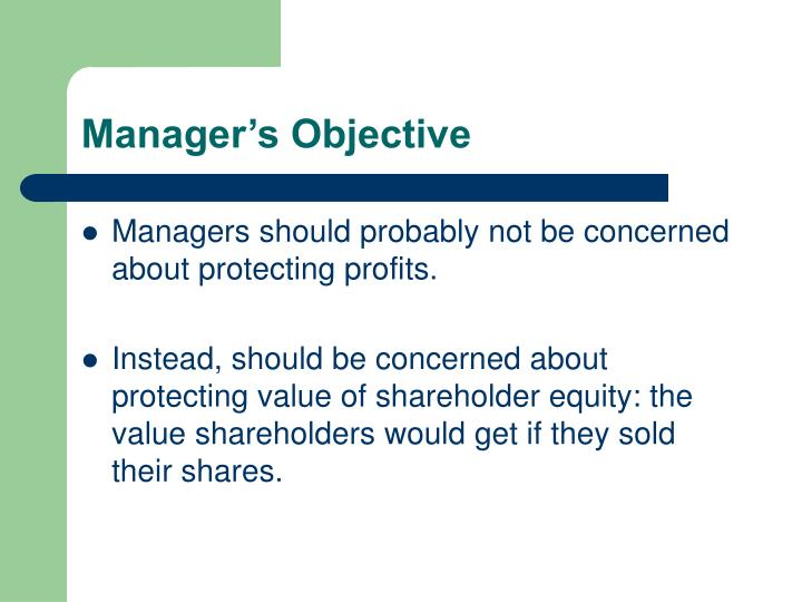 Manager's Objective