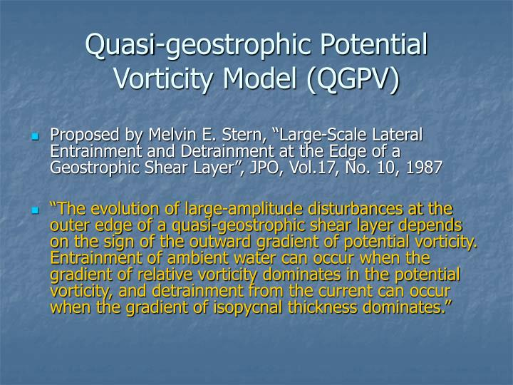Quasi-geostrophic Potential Vorticity Model (QGPV)