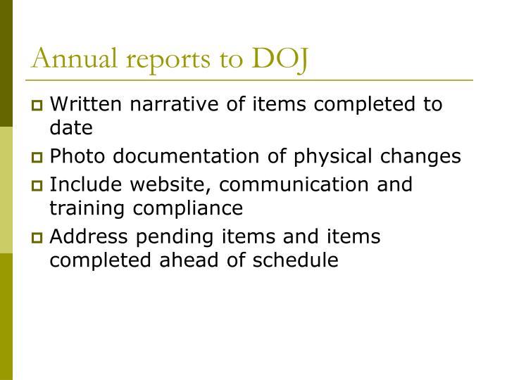 Annual reports to DOJ