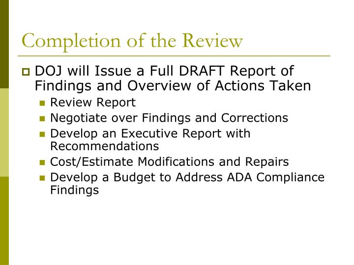 Completion of the Review