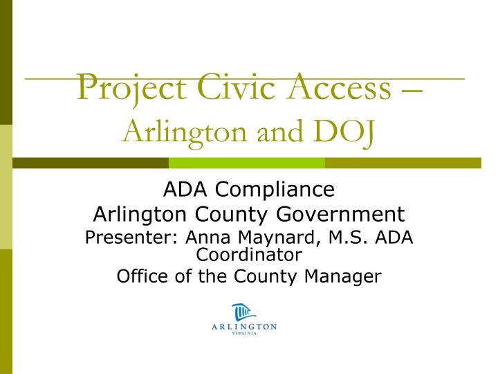 Project civic access arlington and doj
