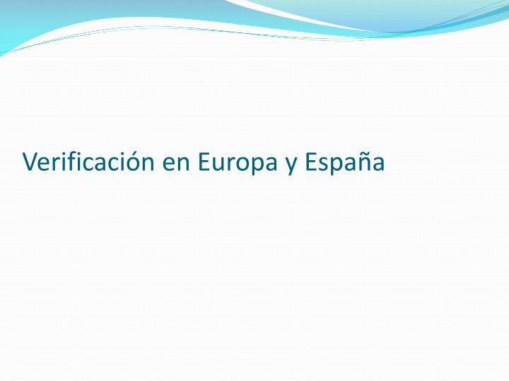 Verificación en Europa y España