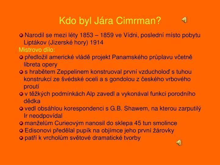 Kdo byl Jára Cimrman?