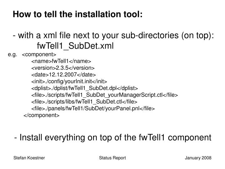 How to tell the installation tool: