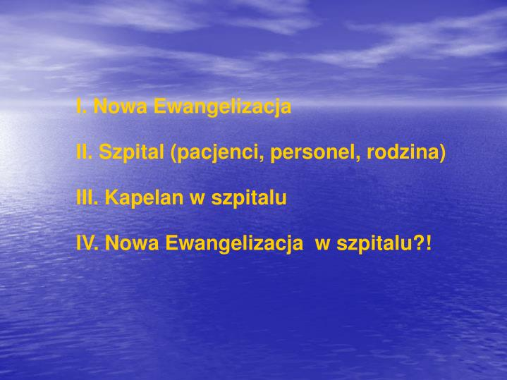 I. Nowa Ewangelizacja