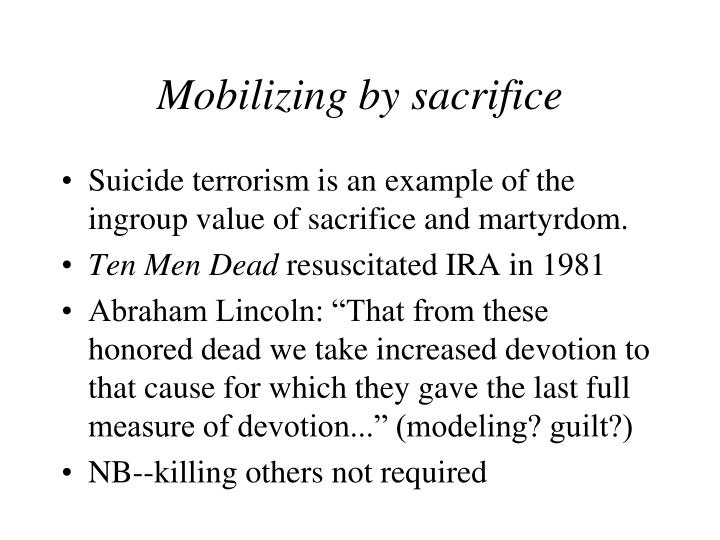 Mobilizing by sacrifice