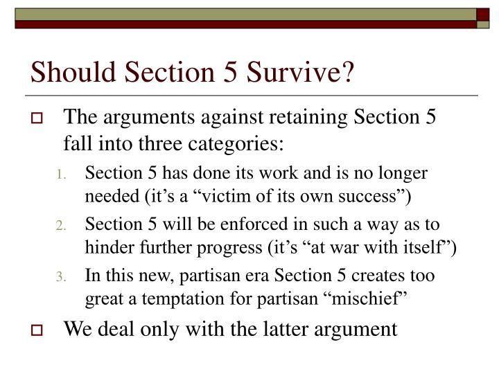 Should Section 5 Survive?