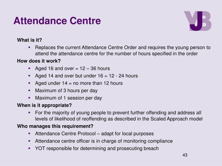 Attendance Centre