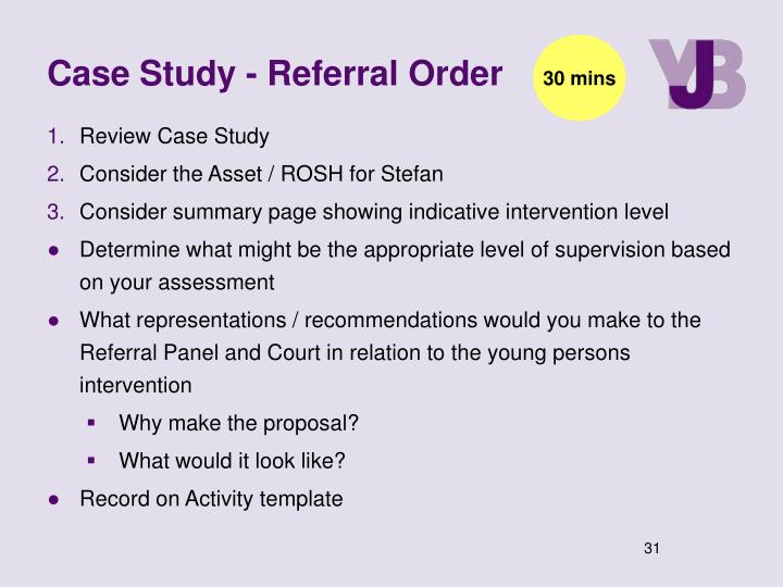 Case Study - Referral Order