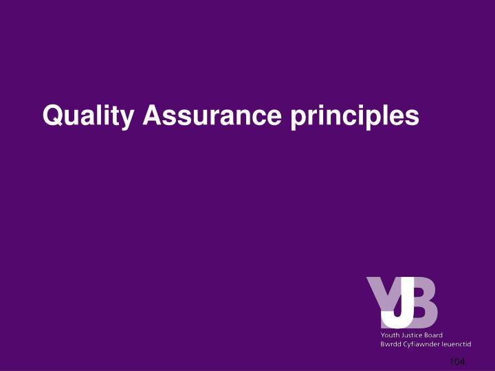 Quality Assurance principles