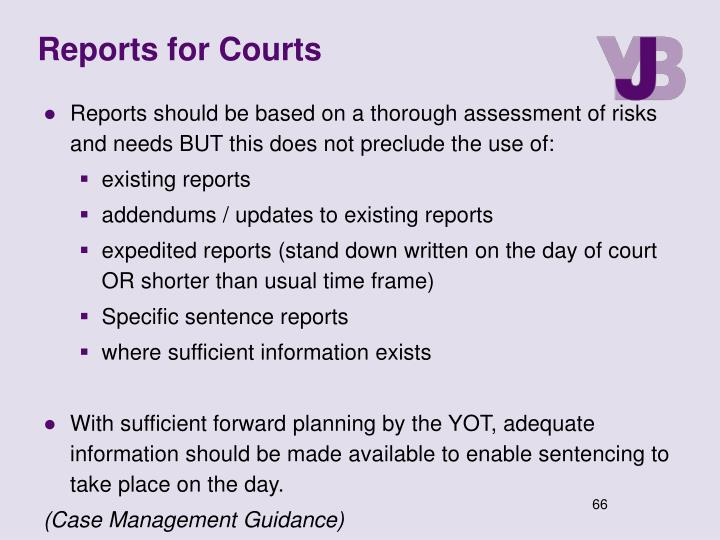 Reports for Courts