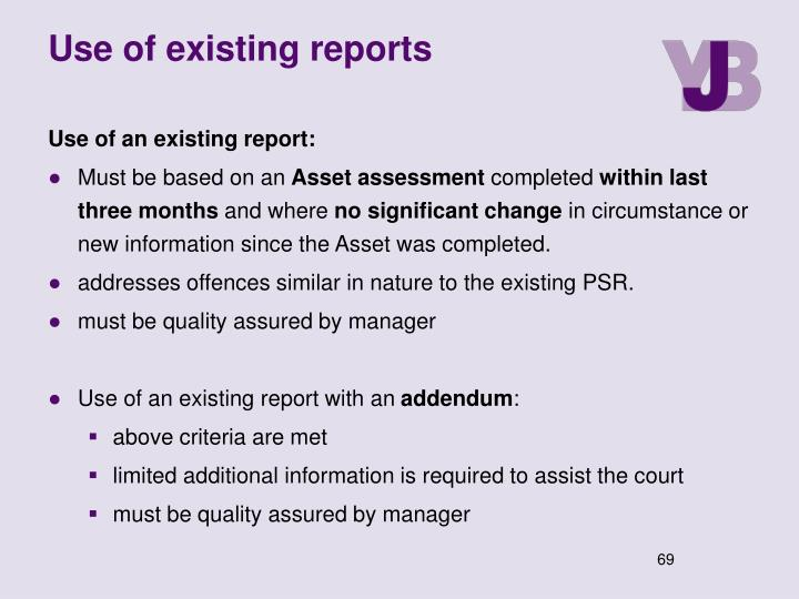 Use of existing reports