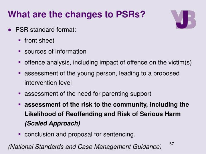 What are the changes to PSRs?