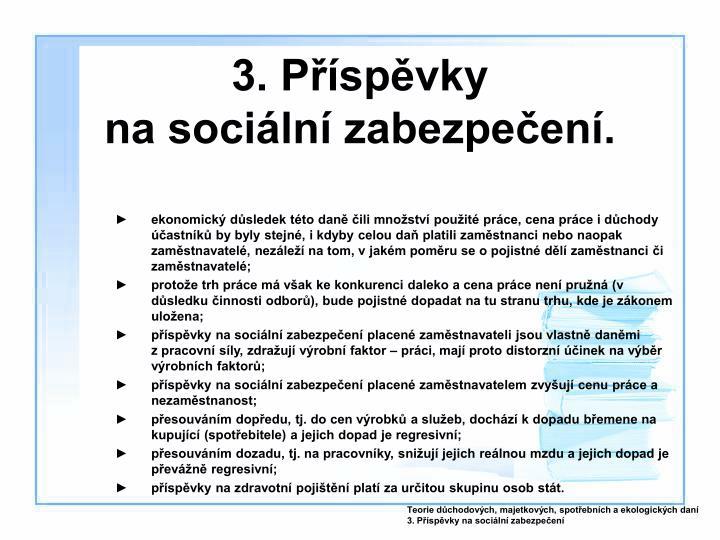 3. Příspěvky