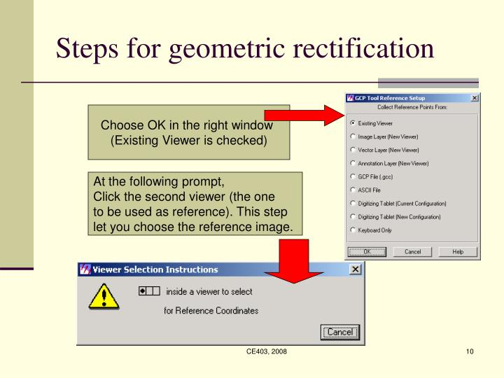 Steps for geometric rectification