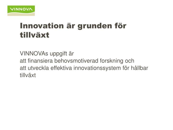 Innovation r grunden f r tillv xt