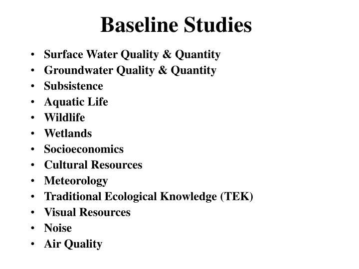 Baseline Studies
