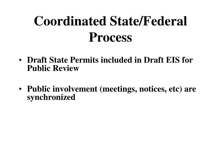 Coordinated State/Federal Process