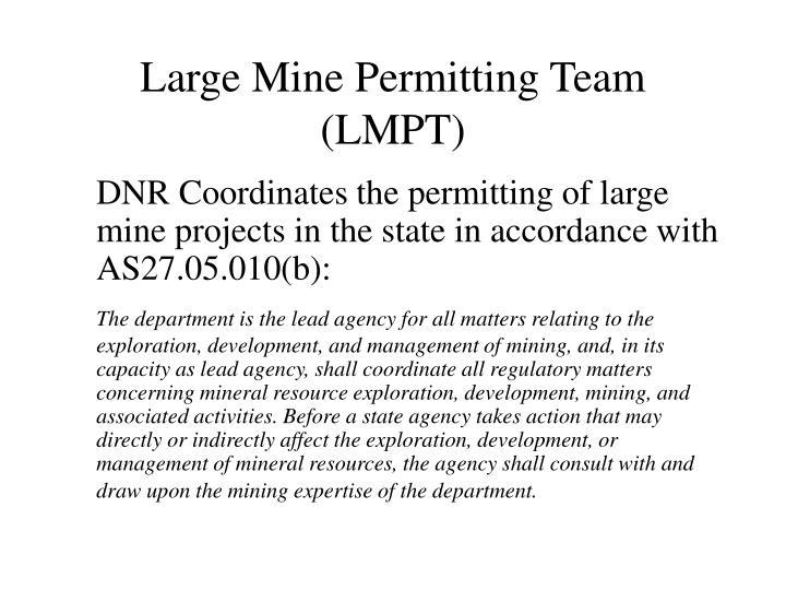 Large Mine Permitting Team (LMPT)