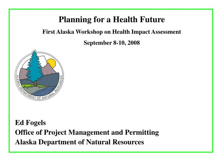 Planning for a Health Future