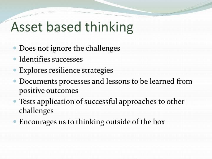 Asset based thinking