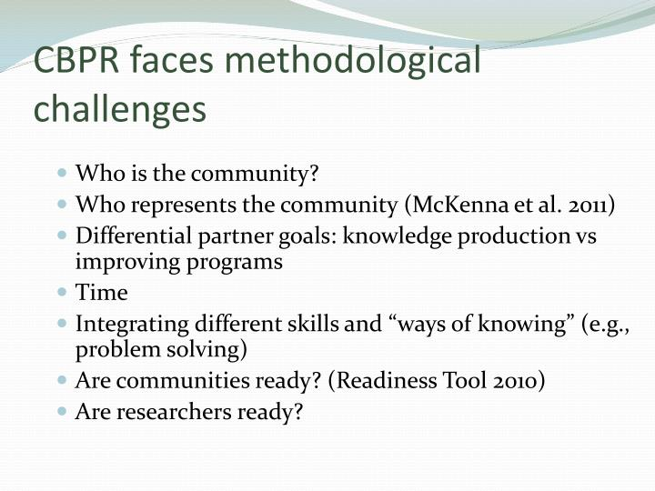 CBPR faces methodological challenges