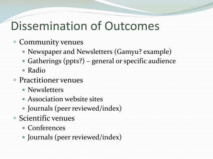 Dissemination of Outcomes