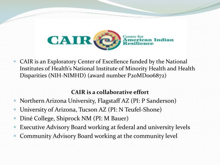 CAIR is an Exploratory Center of Excellence funded by the National Institutes of Health's National...