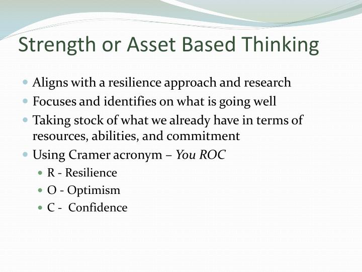 Strength or Asset Based Thinking
