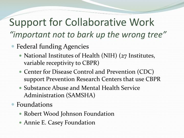 Support for Collaborative Work