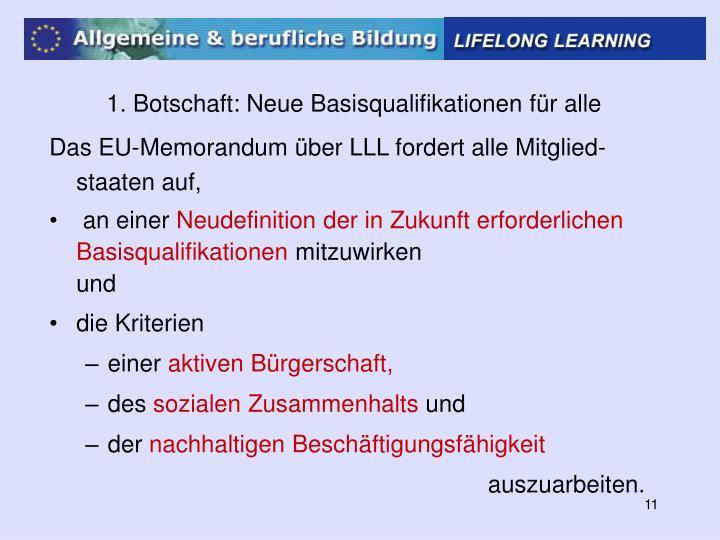 1. Botschaft: Neue Basisqualifikationen für alle