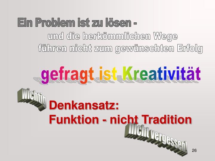 Denkansatz: