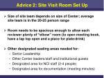 advice 2 site visit room set up